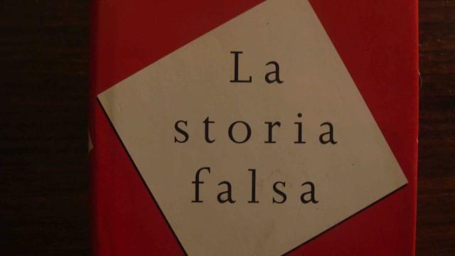 LA STORIA FALSA